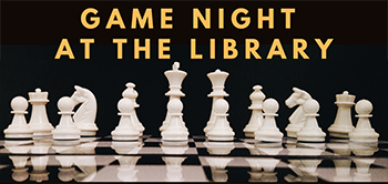 Game Night at the Library