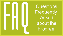 FAQ Questions Frequently Asked About the Program
